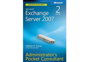 Microsoft Exchange Server 2007 管理员便携手册